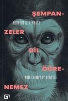 Şempanzeler Dil Öğrenemez: Nim Chimpsky Deneyi