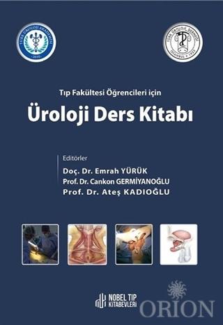 Tıp Fakültesi Öğencileri İçin Üroloji Ders Kitabı
