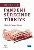 Verilerle Pandemi Sürecinde Türkiye