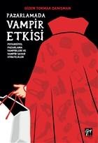 Pazarlamada Vampir Etkisi