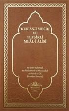 Kur'an-ı Mecid ve Tefsirli Meal-i Alisi (Rahle Boy)