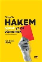Türkiye`de Hakem Olmak Ya Da Olamamak