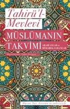 Müslümanın Takvimi - Arabi Aylar ve Mübarek Zamanlar