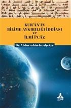 Kur'an'ın Bilime Aykırılığı İddiası ve İlmi İ'caz