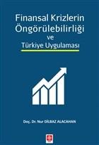 Finansal Krizlerin Öngörülebilirliği ve Türkiye Uygulaması