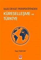 Ulus Devlet Perspektifinden Küreselleşme ve Türkiye