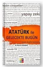 Atatürk İle Gelecekte Bugün