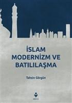 İslam Modernizm ve Batılılaşma