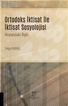 Ortodoks İktisat ile İktisat Sosyolojisi