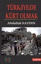 Türk(iye)de Kürt Olmak