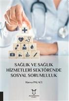 Sağlık ve Sağlık Hizmetleri Sektöründe Sosyal Sorumluluk