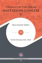 Psikanalitik Psikoterapi - Masterson Günleri 5