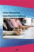 Türkçe Öğretiminde Edebi Metinlerin Kullanımı