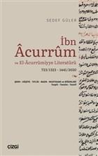İbn Acurrum ve El-Acurrumiyye Literatürü