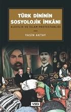 Türk Dininin Sosyolojik İmkanı