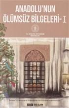 Anadolu'nun Ölümsüz Bilgeleri -1
