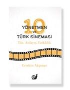 10 Yönetmen ve Türk Sineması