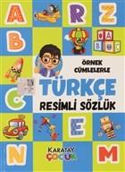 Örnek Cümlelerle Türkçe Resimli Sözlük
