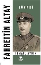 Fahrettin Altay - Süvari
