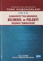Tanzimat'tan Günümüze Türk Düşünürleri Cilt: 4-B