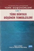 Tanzimat'tan Günümüze Türk Düşünürleri Cilt: 7