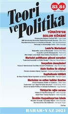 Teori ve Politika Dergisi Sayı: 83 - 84 Bahar - Yaz 2021