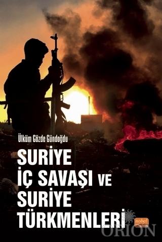 Suriye İç Savaşı ve Suriye Türkmenleri