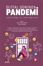 Dijital Dünyada Pandemi Araştırma ve Tartışmalar
