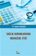 Sağlık Kurumlarında Muhasebe Etiği