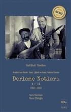 Anadolu'nun Musiki Oyun Eğlenti ve İnanç Folkloru Üzerine Derleme Notları 1-2 (1937-1952)