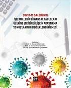 Covid-19 Salgınının İşletmelerin Finansal Tabloları Üzerine Etkisine İlişkin Araştırma Sonuçlarının Değerlendirilmesi
