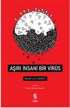 Aşırı İnsani Bir Virüs