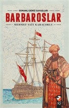 Osmanlı Deniz Savaşları - Barbaroslar