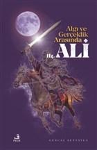 Algı ve Gerçeklik Arasında Hz. Ali