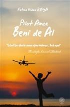 Pilot Amca Beni de Al
