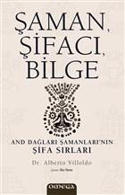 Şaman, Şifacı, Bilge