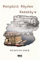 Kerpiçli Köyden Kadıköy'e