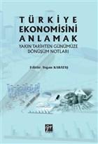 Türkiye Ekonomisini Anlamak