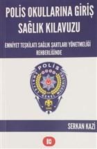 Polis Okullarına Giriş Sağlık Kılavuzu