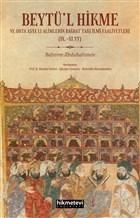 Beytü'l Hikme ve Orta Asya'lı Alimlerin Bağdat'taki İlmi Faaliyetleri