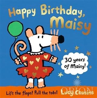 Happy Birthday, Maisy: 30th Anniversary Edition