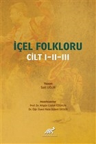 İçel Folkloru Cilt 1-2-3