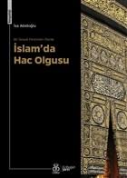 Bir Sosyal Fenomen Olarak İslam'da Hac Olgusu