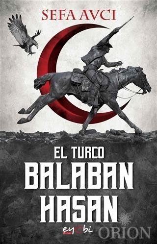 Balaban Hasan - El Turco