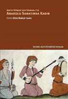 Antik Dönem'den Osmanlı'ya Anadolu Sanatında Kadın
