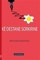 Ke Destane Sorkirine