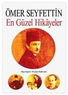 Ömer Seyfettin - En Güzel Hikayeler