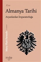 Kısa Almanya Tarihi - Aryanlardan İmparatorluğa