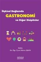 İlişkisel Bağlamda Gastronomi ve Diğer Disiplinler