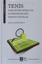 Tenis İleri Seviye Sporcu ve Antrenörler İçin Yaratıcı Oyunlar